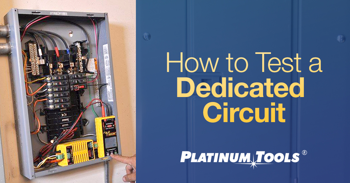 how to test a dedicated circuit