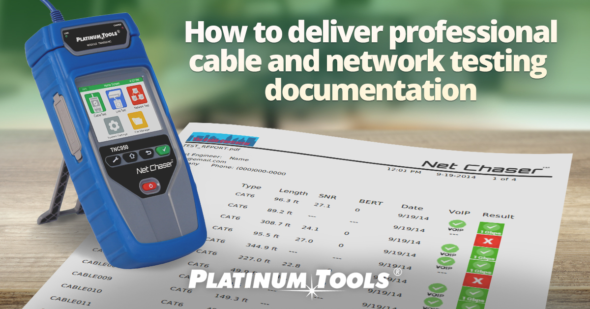 How to deliver professional cable and network testing documentation