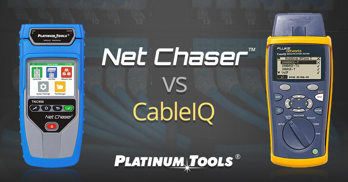 Net Chaser vs CableIQ