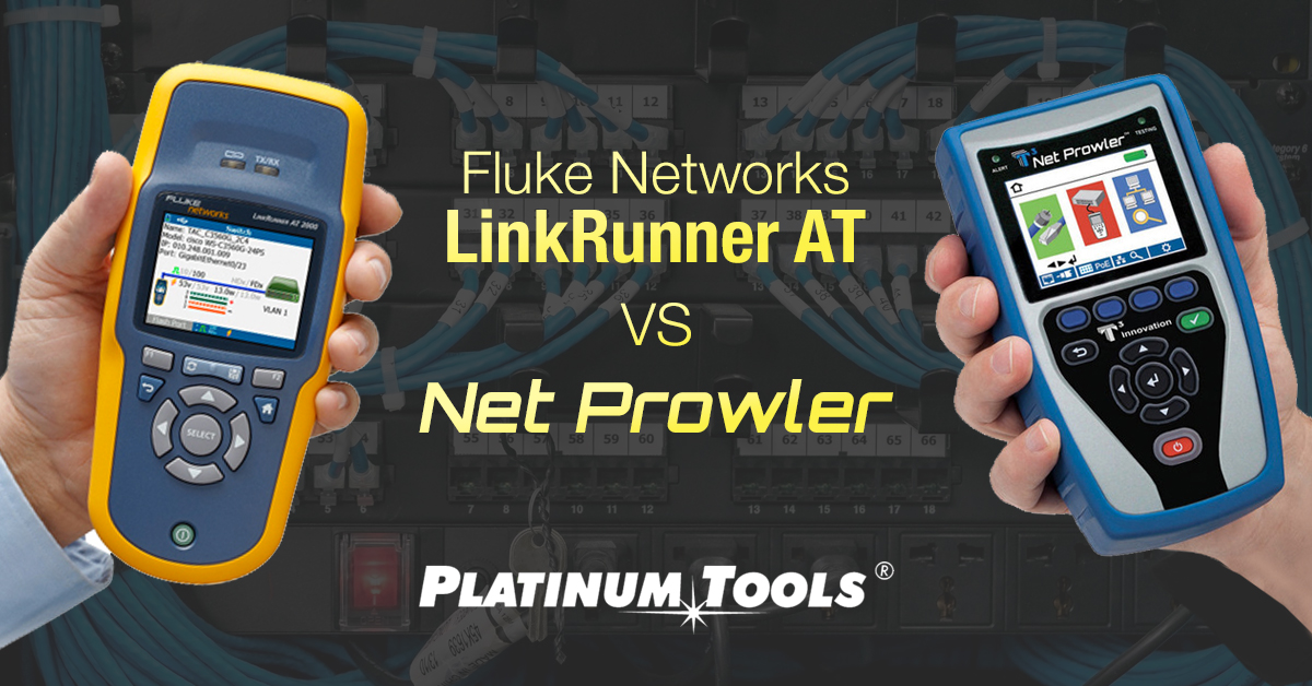 Fluke Networks LinkRunner AT vs Net Prowler