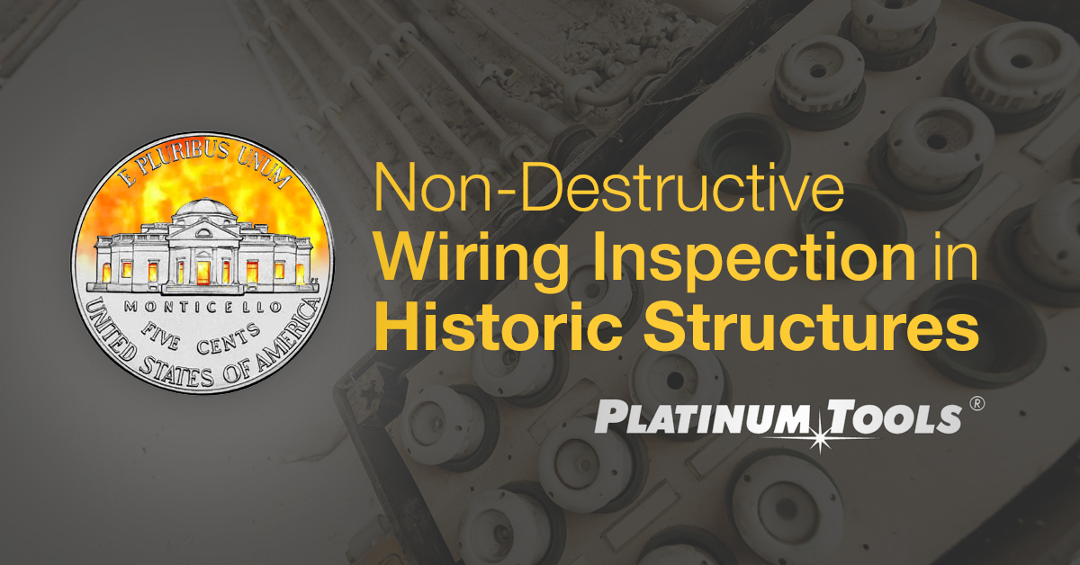 Non-destructive Wiring Inspection in Historic Structures