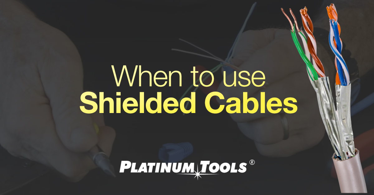 When to use shielded cables