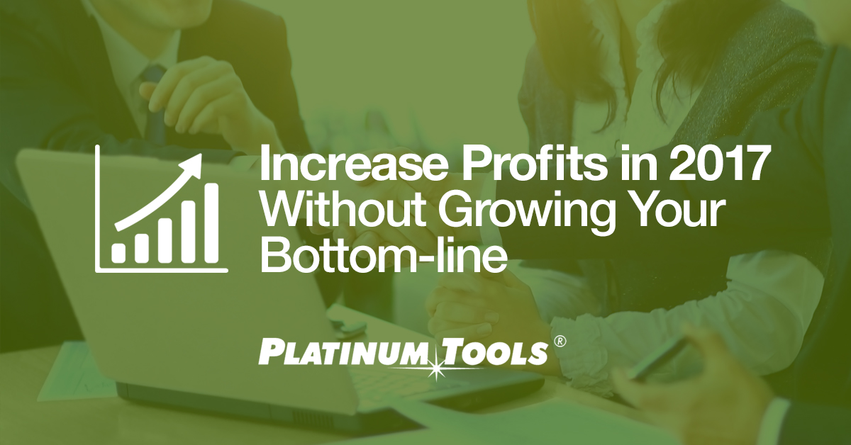 Increase Profits in 2017 Without Growing Bottom-line