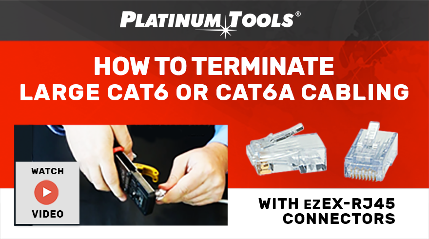 How to terminate large cat6 or cat6A cabling